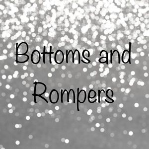 Other - Bottoms and Rompers